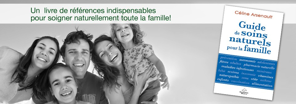 Livre Guide de soins naturels pour la famille
